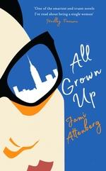 Vente EBooks : All Grown Up  - Jami ATTENBERG