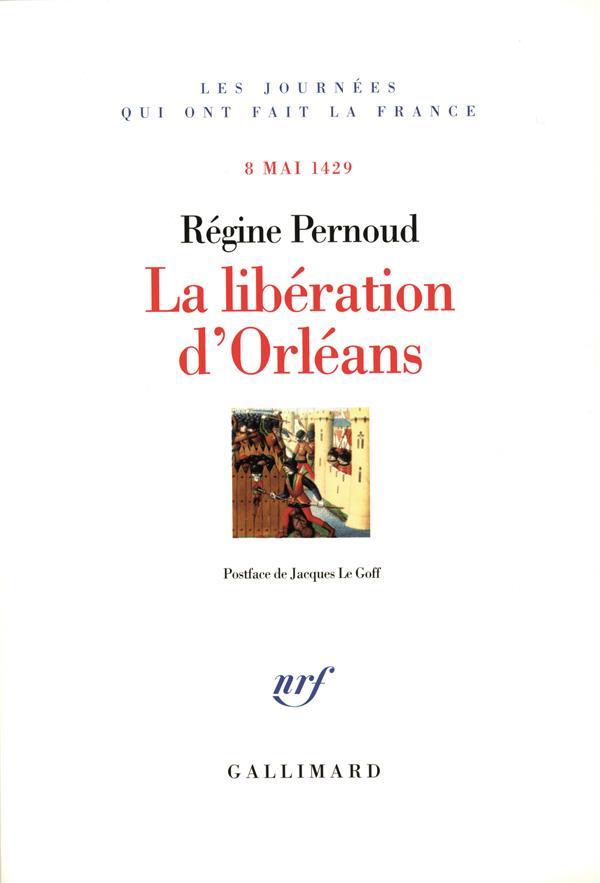 La libération d'orléans ; 8 mai 1429