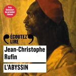 Vente AudioBook : L'Abyssin  - Jean-Christophe Rufin