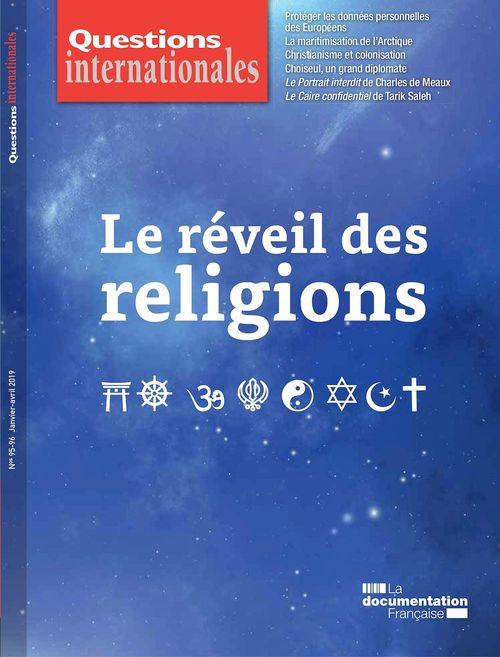 Revue questions internationales ; le réveil des religions