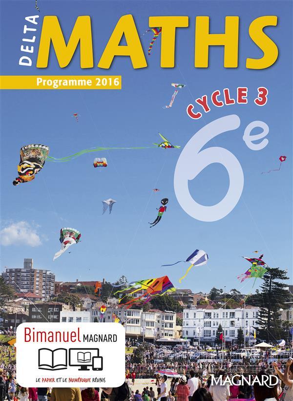 Delta maths ; cycle 3 ; 6ème ; bimanuel (programme 2016)