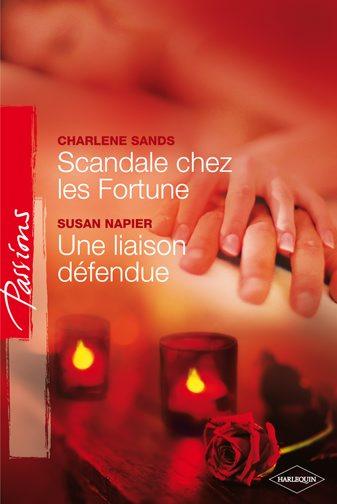 Scandale chez les Fortune ; une liaison défendue