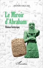Le Miroir d'Abraham  - Henri Sacchi