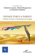 Vente Livre Numérique : Voyage vers la parole  - Aliyah Morgenstern - Catherine Lanone