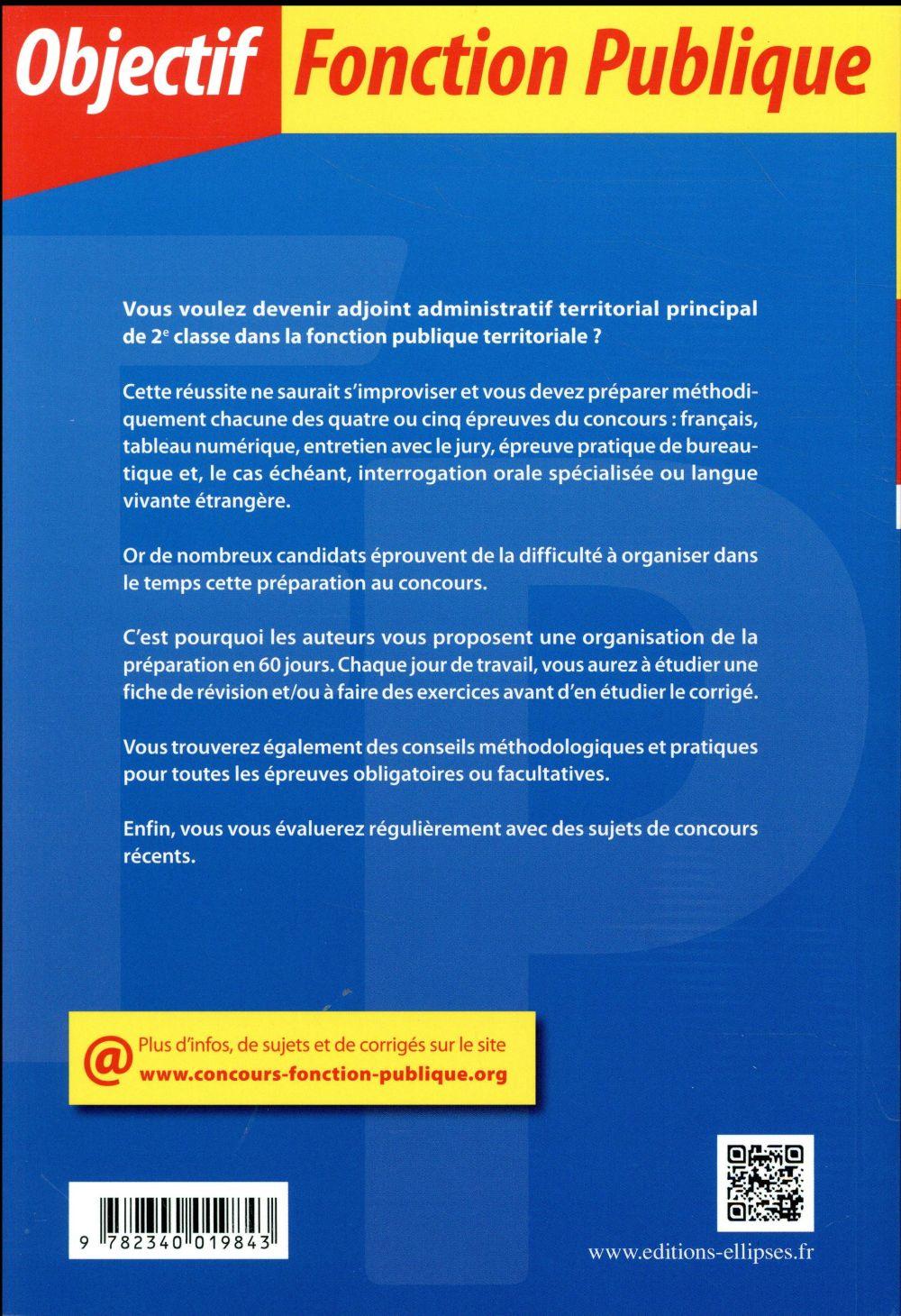 60 Jours Pour Devenir Adjoint Administratif Territorial De 2e Classe Categorie C Tout En Un 2e Edition Bernard Blanc Denise Blanc Philippe Blanc Philippe Jean Quillien Ellipses Grand Format