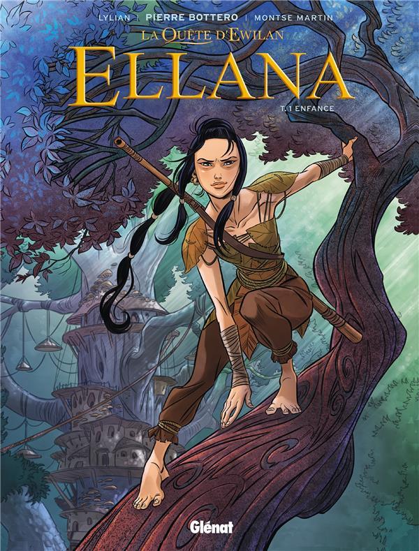 la quête d'Ewilan - Ellana t.1 ; enfance
