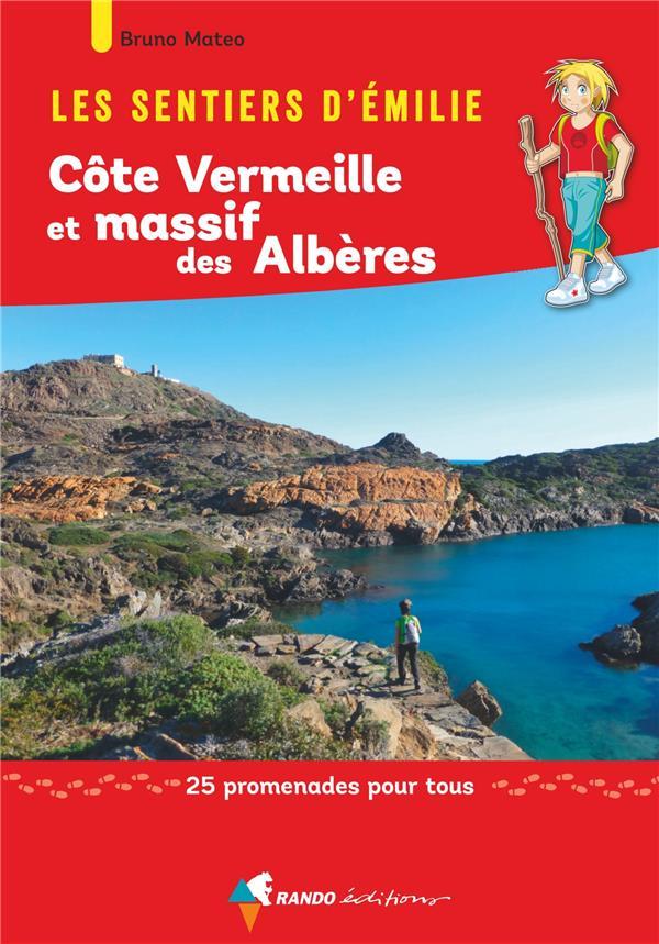 Les sentiers d'Emilie ; Côte vermeille, Massif des Albères