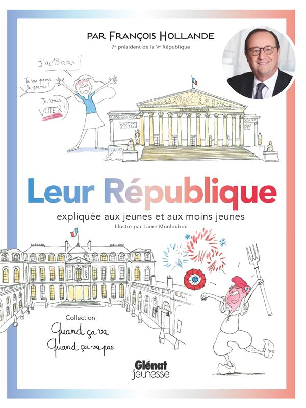 Leur République expliquée aux jeunes et aux moins jeunes
