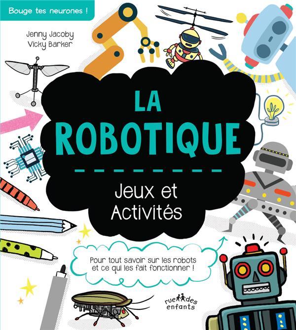 LA ROBOTIQUE  -  JEUX ET ACTIVITES