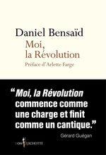 Vente Livre Numérique : Moi, la Révolution  - Daniel Bensaid