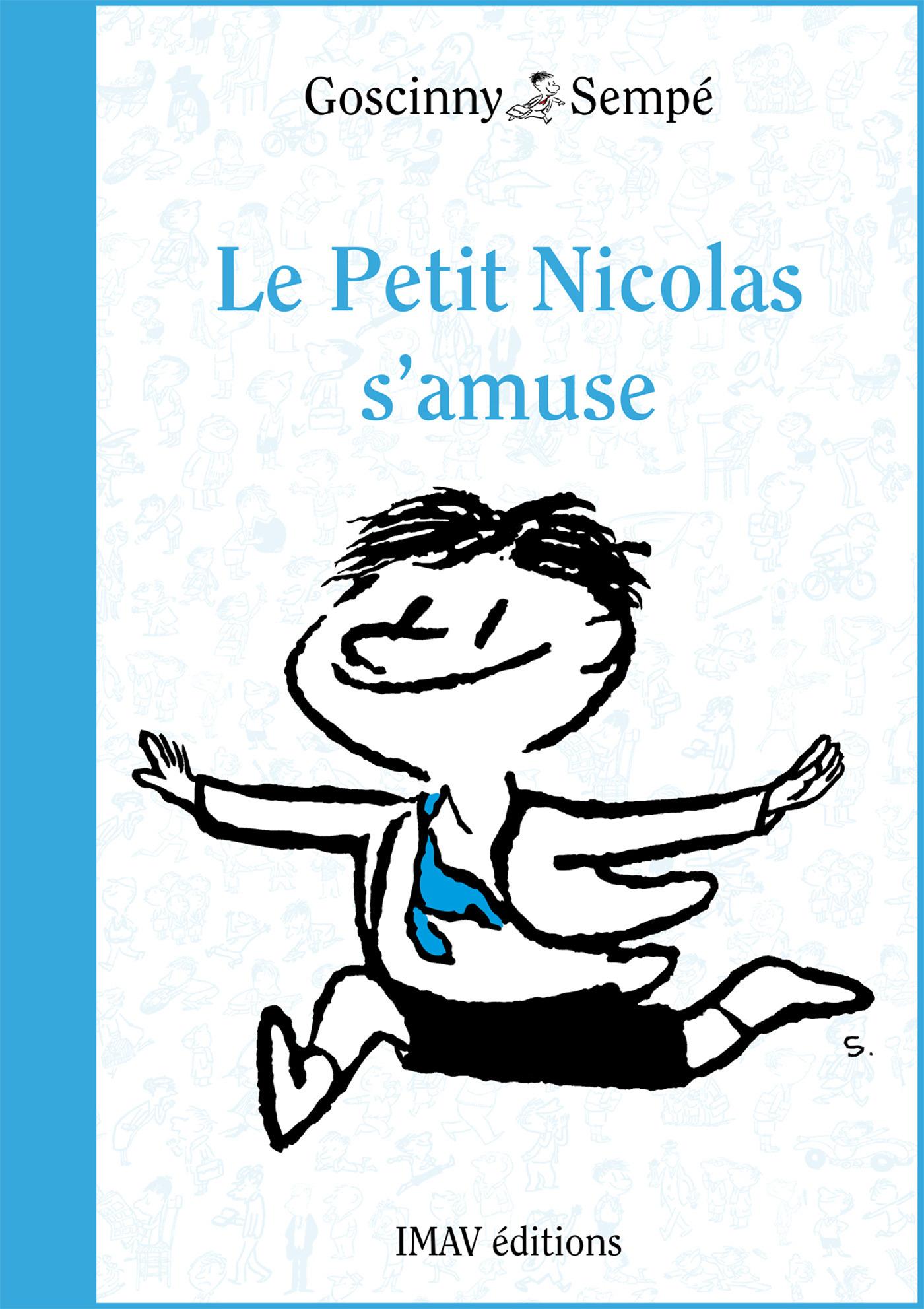Le Petit Nicolas s'amuse