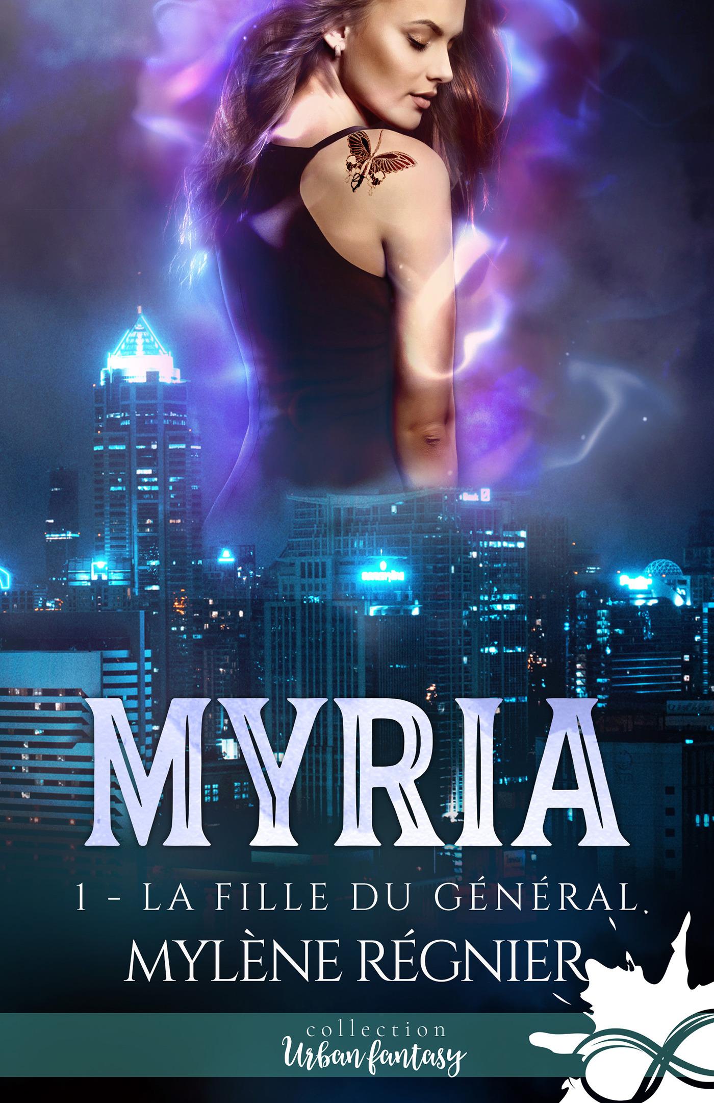 Myria t.1 ; la fille du général