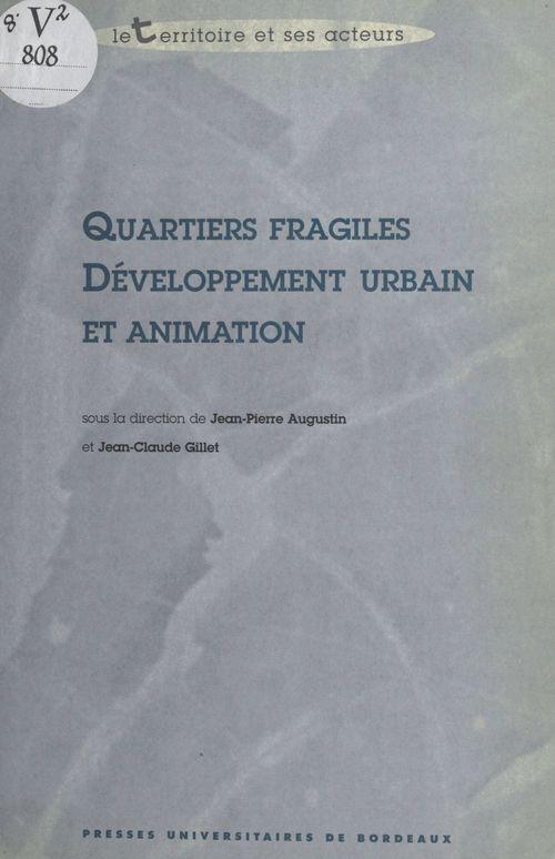 Quartiers fragiles developpement urbain et animation