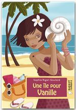 Vente Livre Numérique : Une île pour Vanille  - Sophie Rigal-Goulard