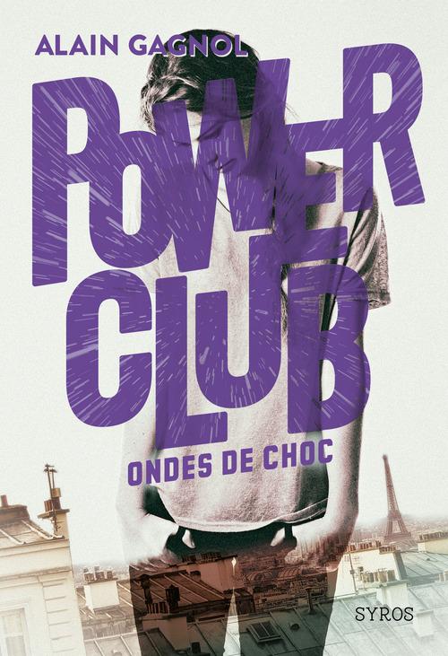 Power club T.2 ; ondes de choc