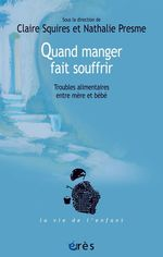 Vente EBooks : Quand manger fait souffrir  - Nathalie Presme - claire SQUIRES