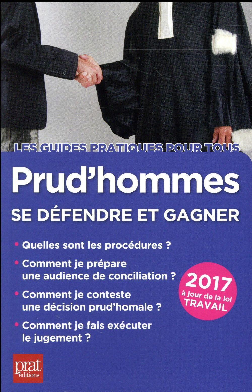 prud'hommes, se défendre et gagner 2017