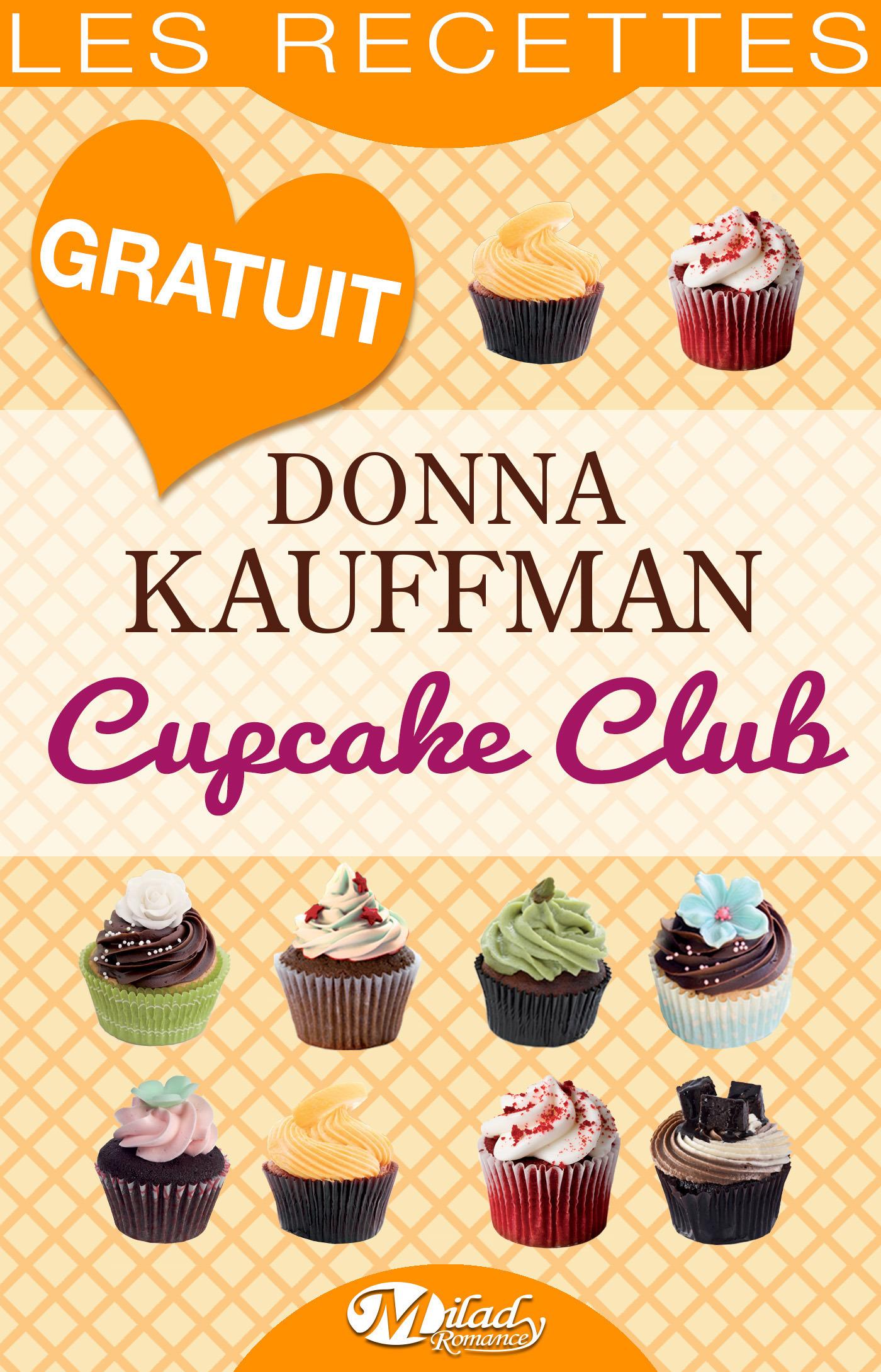 Cupcake Club ; les recettes