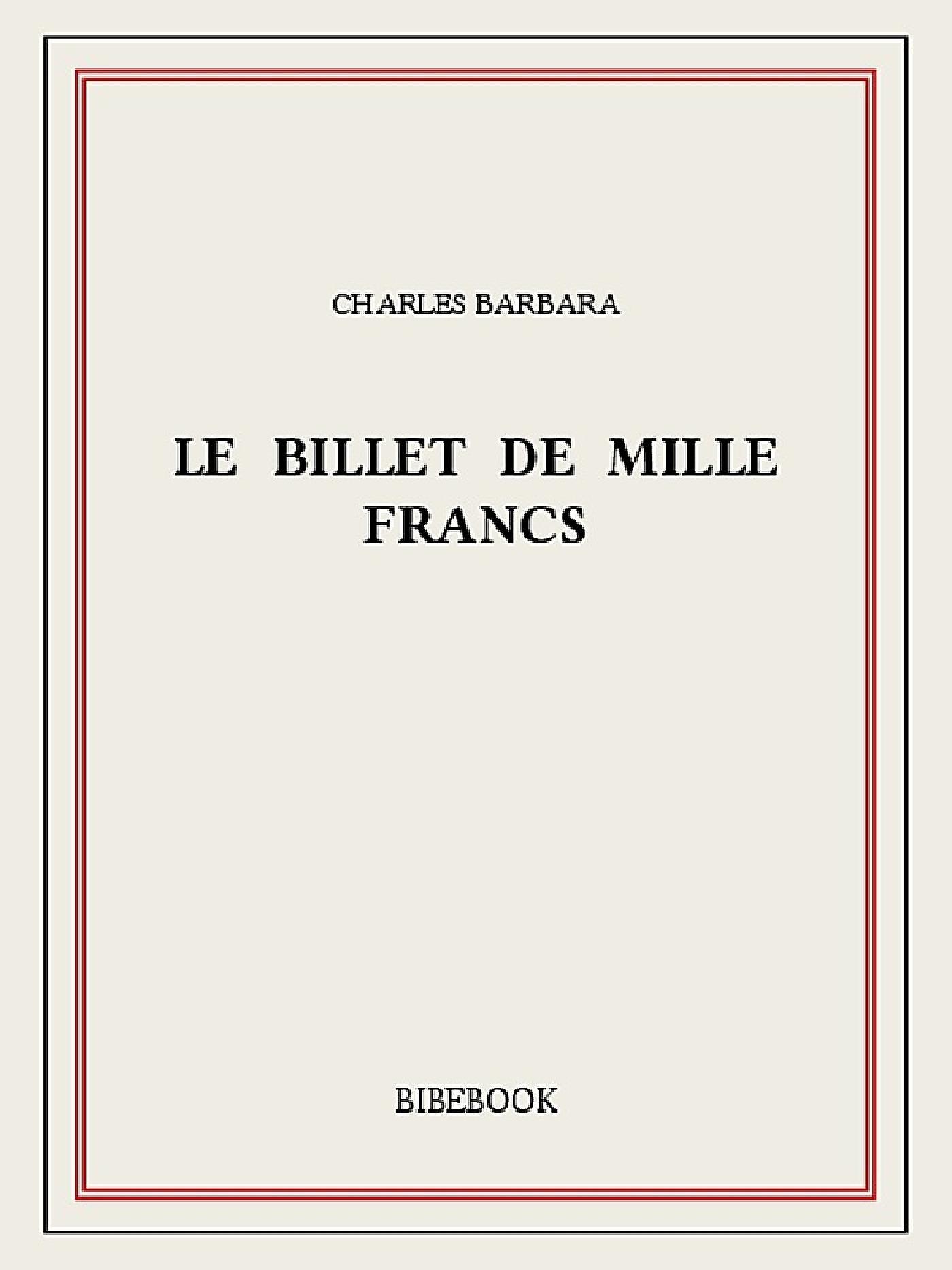 Le billet de mille francs
