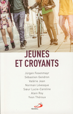 Vente EBooks : Jeunes et croyants  - Sébastien GENDRON - Alain Roy - Norman Lévesque - Jürgen Fesenmayr - Soeur Lucie-Caroline - Yvon Théroux - Valérie Jean