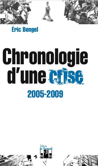 Chronologie d'une crise (2005-2009)