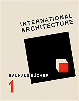 Walther gropius international architecture bauhausbucher 1, 1925