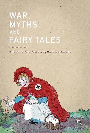 War, Myths, and Fairy Tales