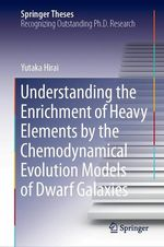 Understanding the Enrichment of Heavy Elements by the Chemodynamical Evolution Models of Dwarf Galaxies  - Yutaka Hirai