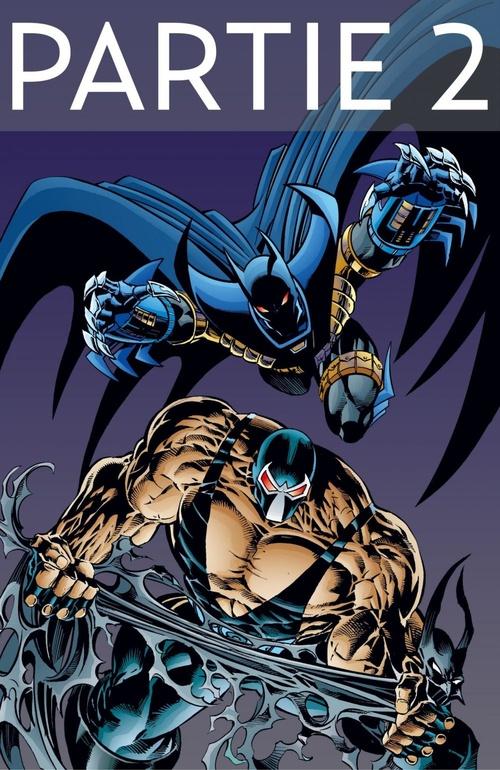 Batman - Knightfall - Tome 2 - Partie 2
