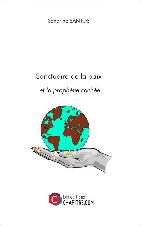 Sanctuaire de la paix et la prophétie cachée