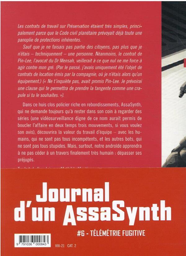 Journal d'un AssaSynth t.6 ; télémétrie fugitive