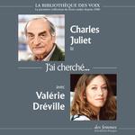 Vente AudioBook : J'ai cherché...  - Charles Juliet
