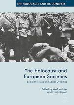 Vente Livre Numérique : The Holocaust and European Societies  - Frank Bajohr - Andrea Löw