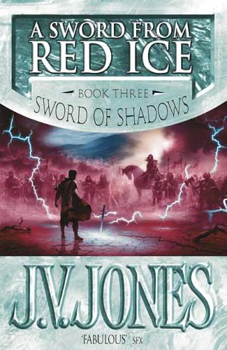 Sword ffrom Red Ice ; Sword of Shadows vol 3