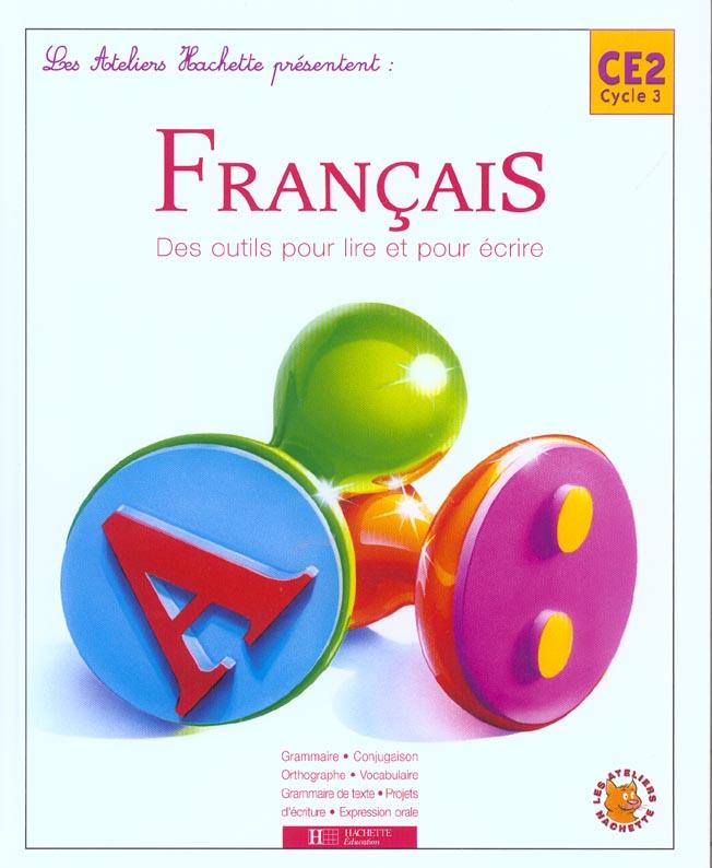 Francais Ce2 Des Outils Pour Lire Et Pour Ecrire Livre De L Eleve Renee Leon Hachette Education Grand Format Librairie Maupetit