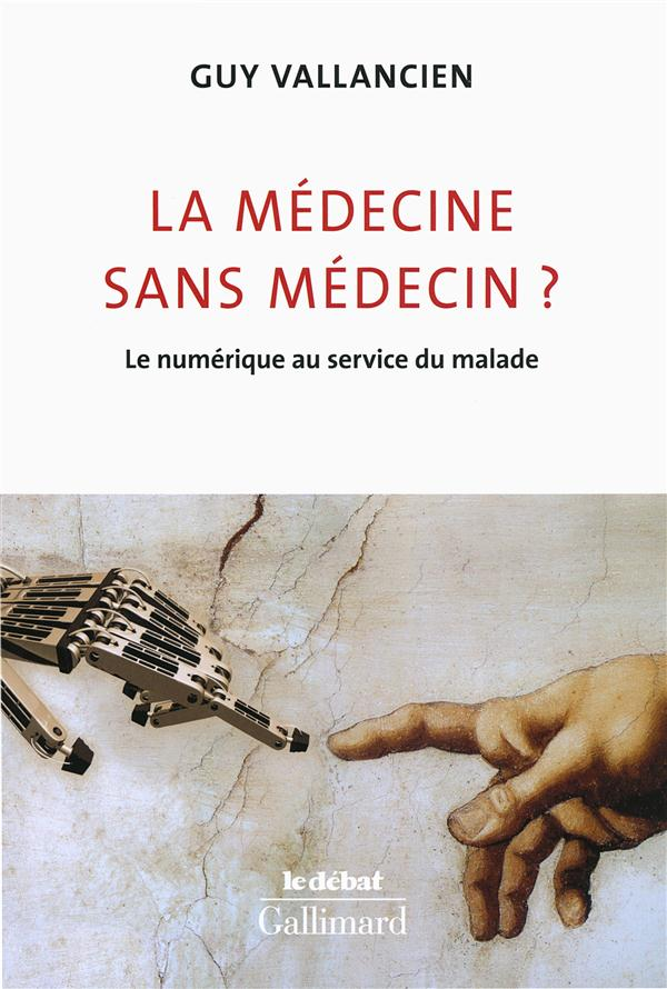 La médecine sans médecin ? le numérique au service du malade