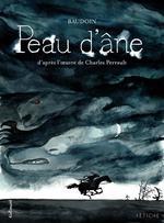 Vente Livre Numérique : Peau d'âne. D'après l'oeuvre de Charles Perrault  - Edmond Baudouin - Charles Perrault