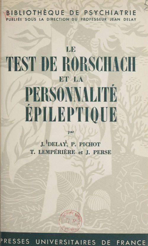 Le test de Rorschach et la personnalité épileptique