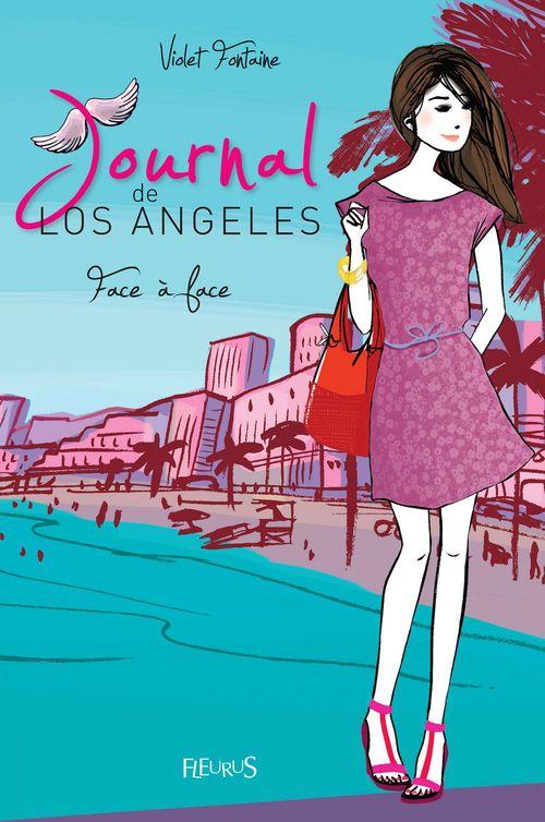 Journal de Los Angeles t.5 ; face à face