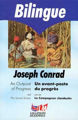 Un avant-poste du progrès ; an outpost of progress ; le compagnon clandestin ; the secret sharer