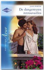Vente Livre Numérique : De dangereuses retrouvailles (Harlequin Azur)  - Jane Porter