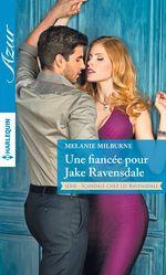 Vente Livre Numérique : Une fiancée pour Jake Ravensdale  - Melanie Milburne