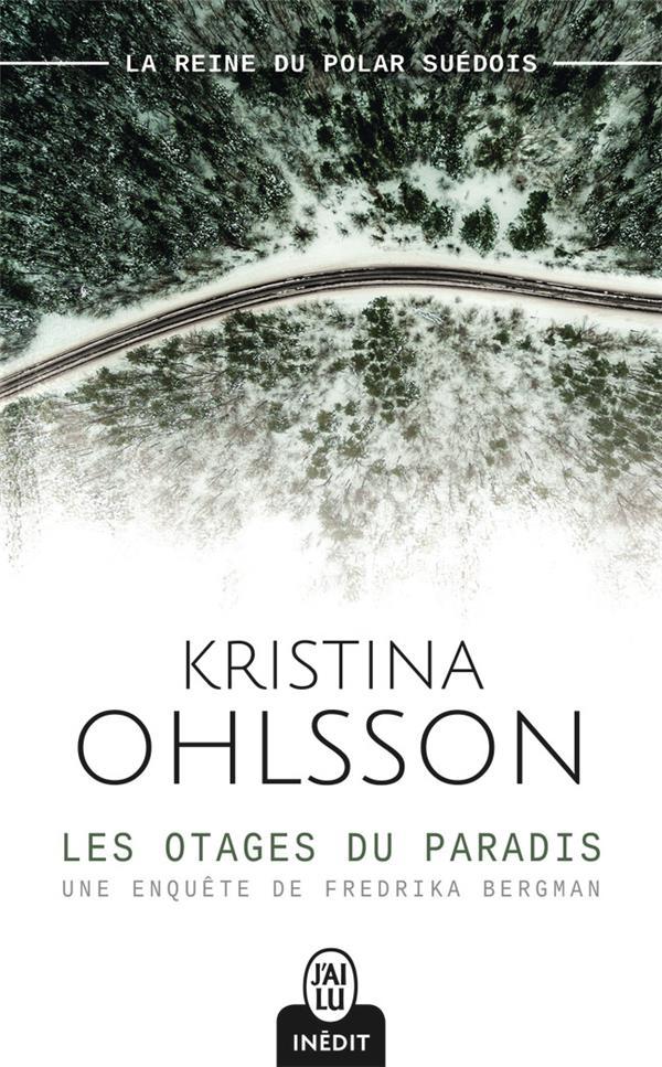 Les otages du paradis ; une enquête de Fredrika Bergman