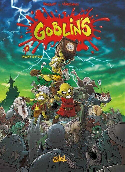 Goblin's t.7 ; mort et vif