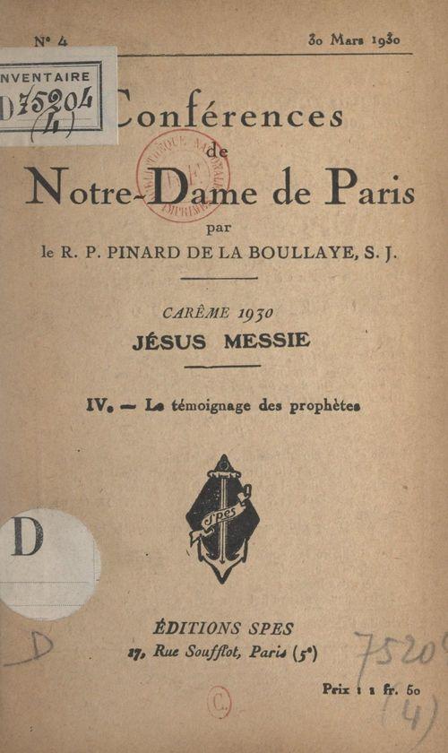 Carême 1930, Jésus Messie (4). Le témoignage des prophètes  - Henry PINARD DE LA BOULLAYE
