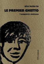 Couverture de Le Premier Ghetto - L'Exemplarite Venitienne