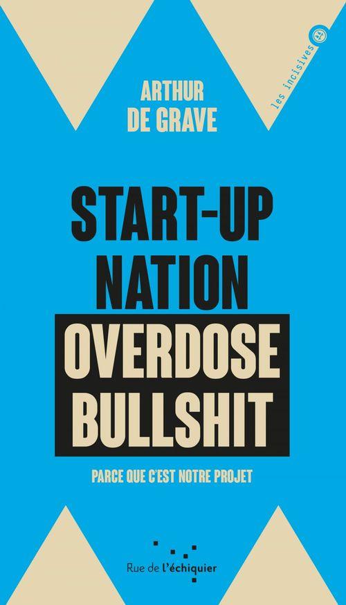 Start-up nation, overdose bullshit