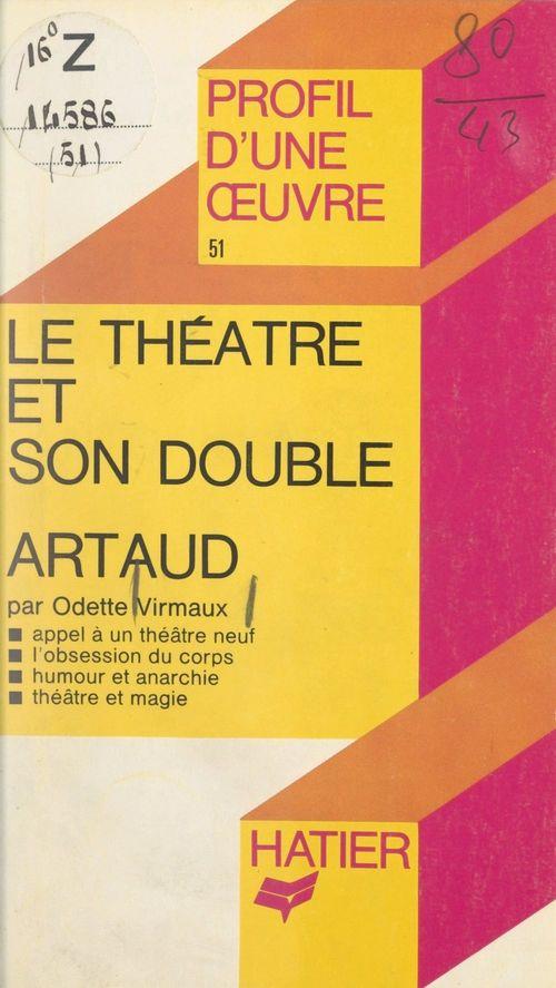 Le théâtre et son double, Antonin Artaud