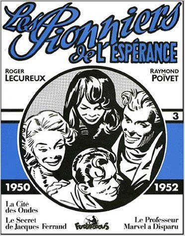 Les Pionniers De L'Esperance  (1950-1952)(1950-1952) Volume 3