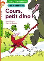 Vente Livre Numérique : Cours, petit dino !  - Benoît Broyart